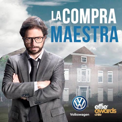 Campaña La Compra Maestra Volkswagen - Effie Awards - Agencia Walkers